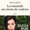 La commode aux tiroirs de couleurs, Olivia Ruiz, JC Lattès – A la découverte de ses racines espagnoles