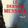 Le dernier message, Nicolas Beuglet, XO Editions – Une déception
