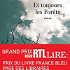 Et toujours les forêts, Sandrine Colette, JC Lattès/le Livre de Poche – Une dystopie noircie par la cendre et la suie
