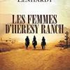 Les femmes d'Heresy Ranch, Melissa Lenhardt, le cherche midi – Presque un coup de coeur…