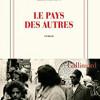 Le pays des autres, Leïla Slimani, Gallimard – Un coup de coeur fort et puissant !