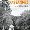 Nos racines paysannes, Pierrick Bourgault, Editions ouest france – Un témoignage sincère et utile
